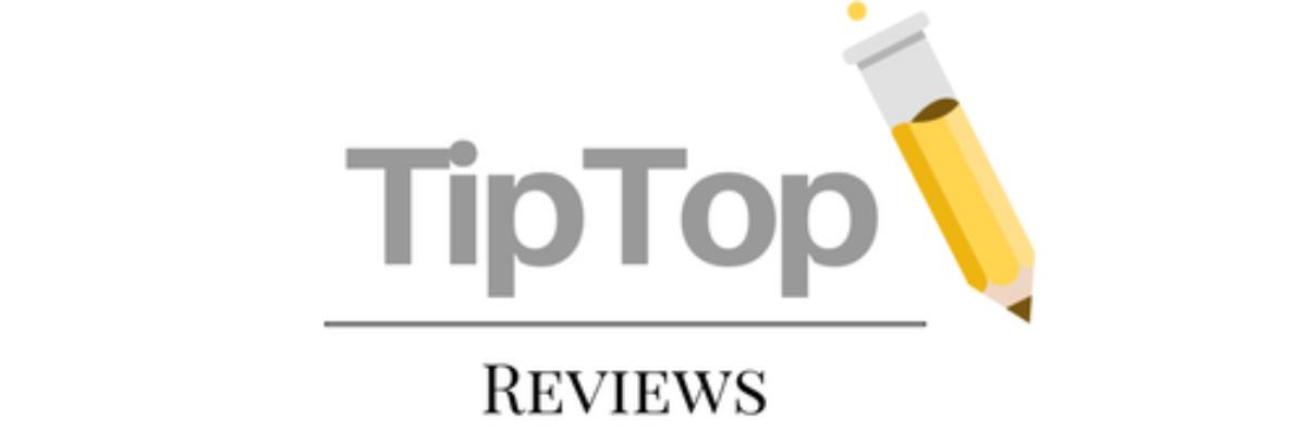 Tip Top Review